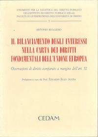 Il bilanciamento degli interessi nella Carta dei diritti fondamentali dell'unione