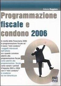 Programmazione fiscale e condono 2006